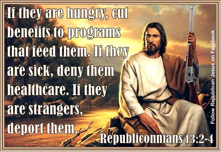 jesus as a republican   Republican Jesus got up on the wrong side of the ...   republican jes ...