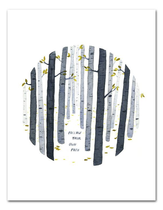 Follow Your Own Path Watercolor Art Print, Nature Wall Art, Inspirational Quote, Birch Trees by Little Truths Studio