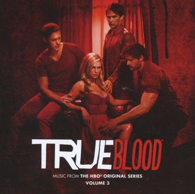Loot.co.za - Music: True Blood: Music From The Original Series - Vol.3 (CD) | Soundtracks