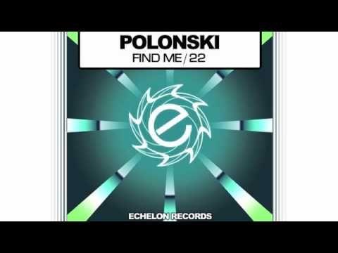 Polonski - Find Me / 22
