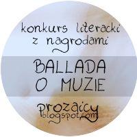 Redakcja Prozaicy.blogspot.com organizuje kolejny już konkurs prozatorski, który tym razem inspirowany jest po prostu muzyką. Nieważne, czy słuchacie jazzu, hip-hopu, bluesa czy hard rocka – niech te wszystkie subkultury muzyczne, do których należycie, się połączą w jedną – taką, która lubi pisać  Szczegóły: http://moznaprzeczytac.pl/konkurs-literacki-ballada-o-muzie/