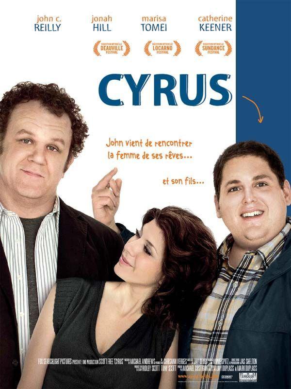 Cyrus est un film américain réalisé par Jay Duplass et Mark Duplass, sorti en 2010. Sept ans après son divorce, John est toujours célibataire. Il a cessé de croire à l'amour. Cédant à son ex-femme, Jamie, devenue sa meilleure amie, il accepte à contrecœur de les rejoindre, elle et son fiancé, à une fête. A la surprise générale, John y rencontre une femme, la belle et dynamique Molly. Entre eux, c'est le coup de foudre.