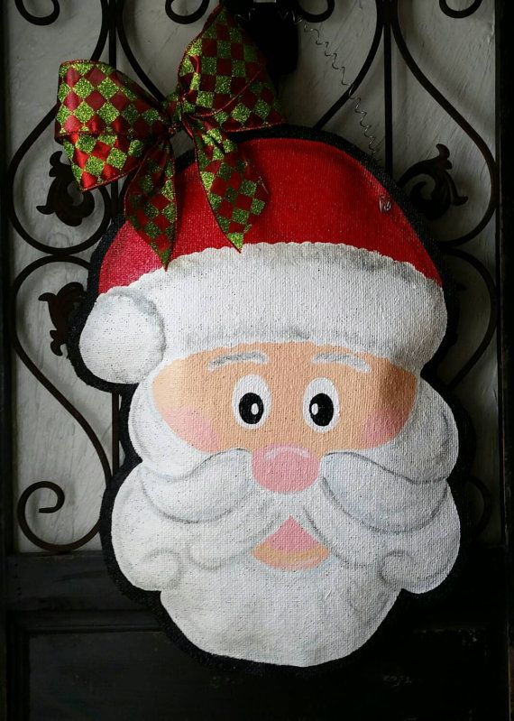Check out this item in my Etsy shop https://www.etsy.com/listing/254147732/santa-face-hand-painted-burlap-door