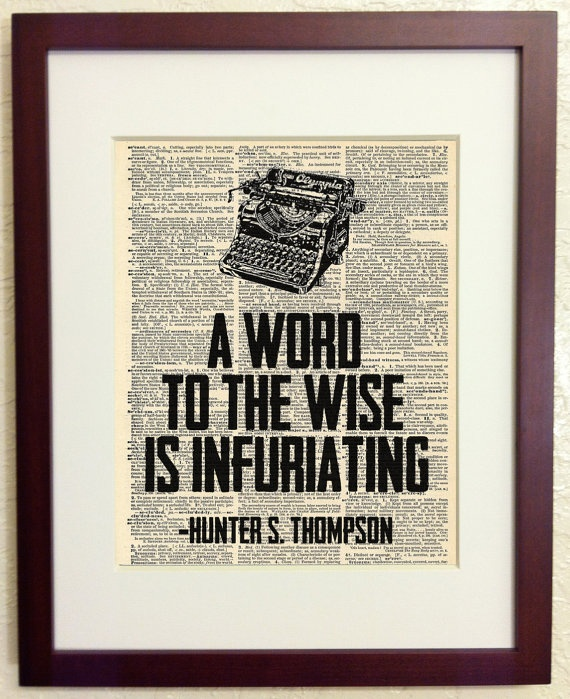 Hunter S Thompson Music Quote: 17 Best Images About Hunter S Thompson Wisdom On Pinterest