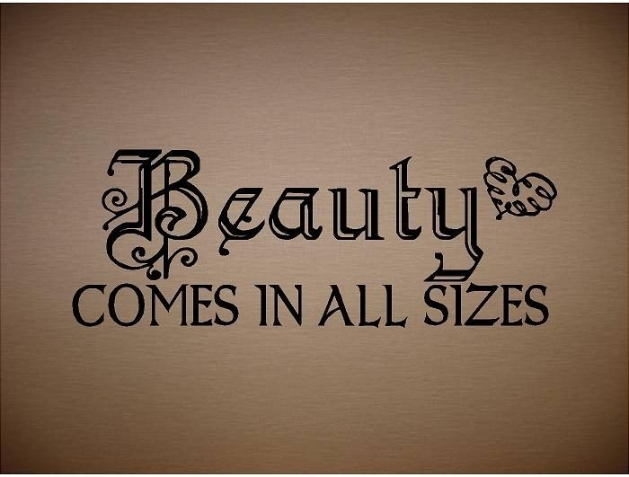 Beauty Comes In All Sizes Quotes To Use In My Art Beauty Quotes
