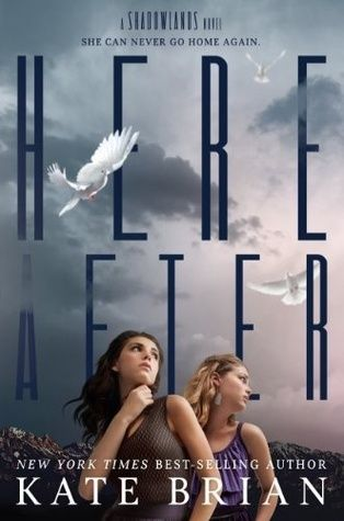 Hereafter (Shadowlands #2) - Kate Brian