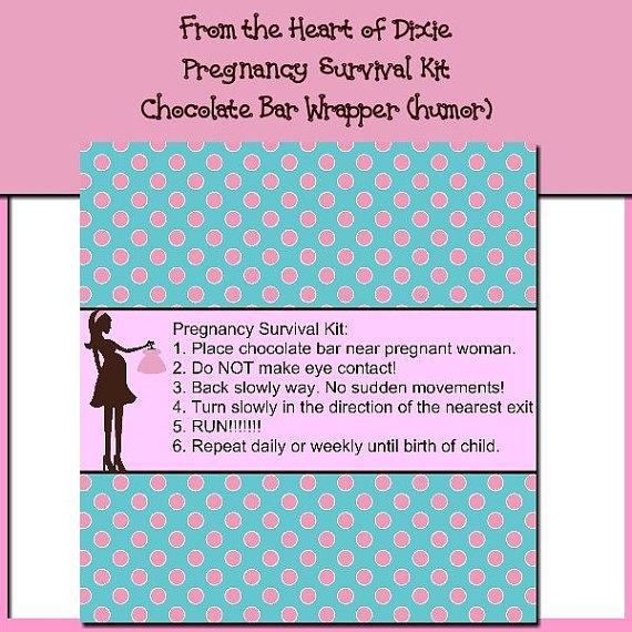 Pregnancy Survival Kit Chocolatebar Wrapper by fromtheheartofdixie, $1.25