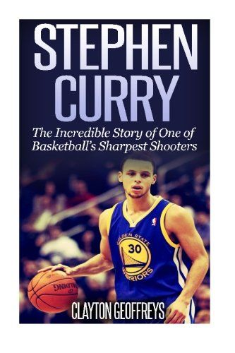 #book  Stephen Curry The Inspiring Story of One of Basketballs Sharpest Shooters  #books