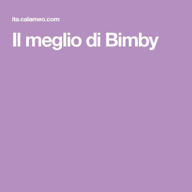 Il meglio di Bimby
