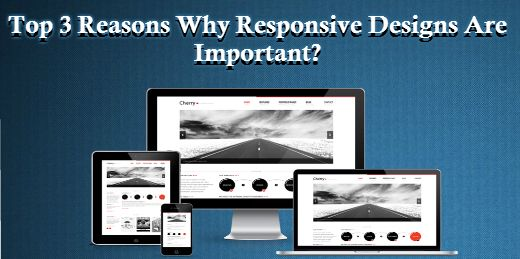 •Are you aware of responsive designs? They are benefitting your business like anything. Have a look at the given write-up to find it.