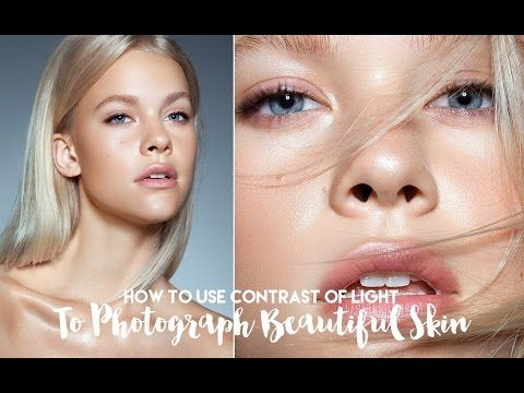 How To Use Contrast of Light To Photograph Beautiful Skin. Studio Beauty Video Course Excerpt [HD] - YouTube