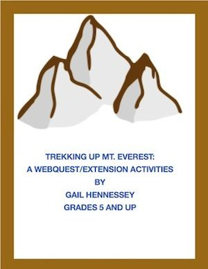 Learn about Mt. Everest, Nepal and the Yeti with this web quest! Activities,interesting facts and comprehension review,too. Addresses several common core standards in  language arts.Skills include:reading for information and using research/computer skills. http://www.teacherspayteachers.com/Product/Mt-Everest-Trekking-up-Mt-Everest-WebquestExtension-Activities-649400 $3.00