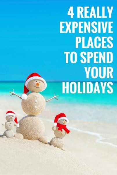 4 Really Expensive Places to Spend Your Holidays | Luxury Vacation Destinations | Next Vacation Inspiration | Top Travel Tips