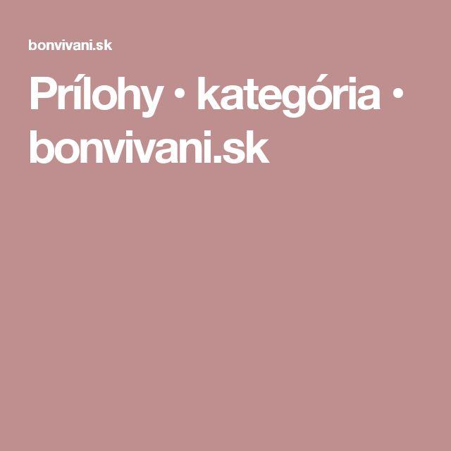 Prílohy • kategória • bonvivani.sk