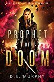 Free Kindle Book -   Prophet of Doom: Delphi Chronicles Book One Check more at http://www.free-kindle-books-4u.com/teen-young-adultfree-prophet-of-doom-delphi-chronicles-book-one/