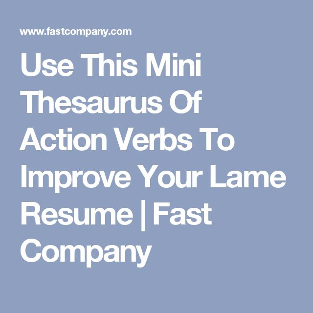 Best 25+ Professional thesaurus ideas on Pinterest Give - verbs to use in resume