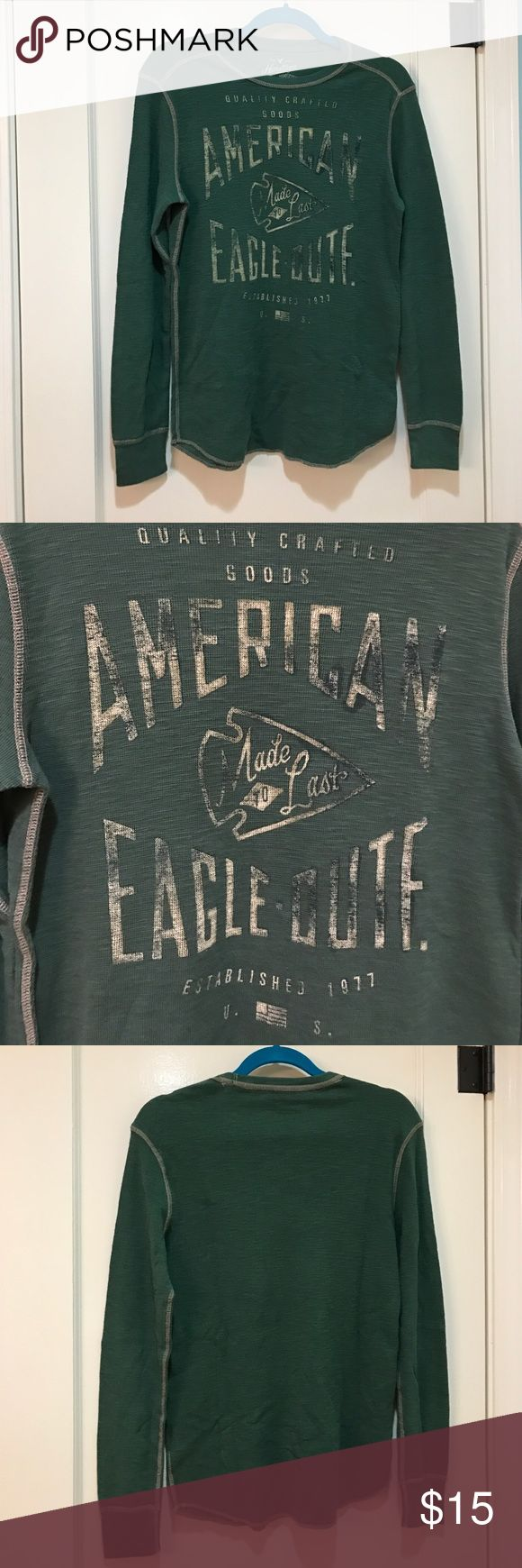 Green American Eagle thermal T-shirt NWOT Green thermal Tshirt.  New without tags.  Comfort and style all in one. American Eagle Outfitters Shirts Tees - Long Sleeve