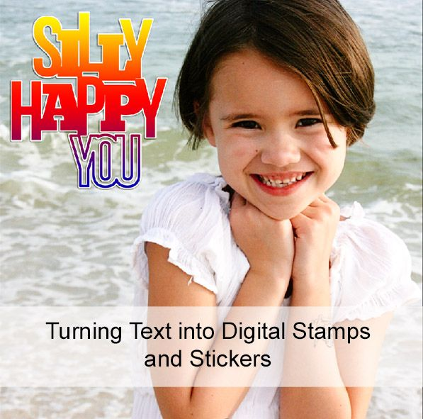 Turning Text into Digital Stamps and Stickers