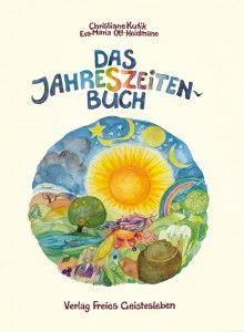 Das Jahreszeitenbuch (Christiane Kutik & Eva-Maria Ott-Heidmann)
