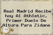 http://tecnoautos.com/wp-content/uploads/imagenes/tendencias/thumbs/real-madrid-recibe-hoy-al-athletic-primer-duelo-de-altura-para-zidane.jpg Real Madrid Hoy. Real Madrid recibe hoy al Athletic, primer duelo de altura para Zidane, Enlaces, Imágenes, Videos y Tweets - http://tecnoautos.com/actualidad/real-madrid-hoy-real-madrid-recibe-hoy-al-athletic-primer-duelo-de-altura-para-zidane/