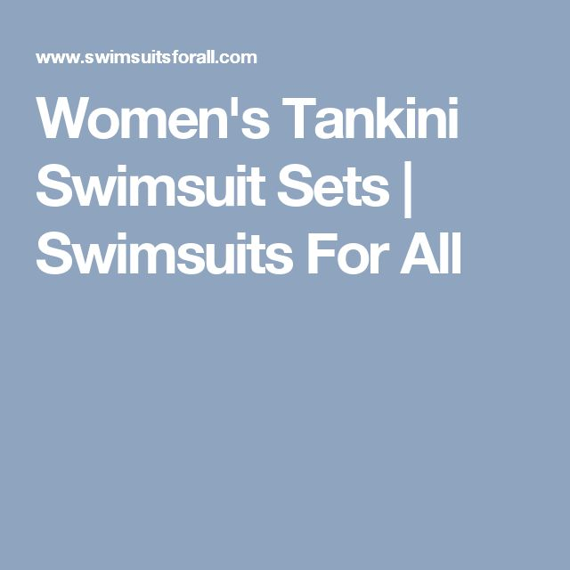 Women's Tankini Swimsuit Sets   Swimsuits For All