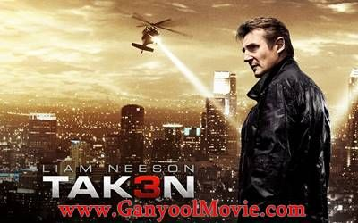 Download Film Taken 3 (2015) HD BluRay Subtitle Indonesia | Ganyool Movie - Sore sobat kali ini admin Ganyool akan membagikan film barat bergenre Action
