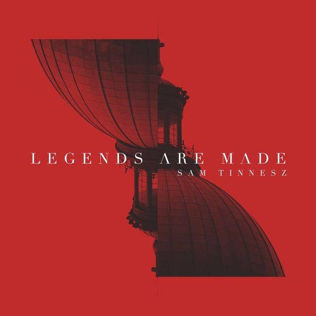 Legends Are Made | Sam Tinnesz | http://ift.tt/2uHBpad | Added to: http://ift.tt/2fMNbd9 #indie #spotify