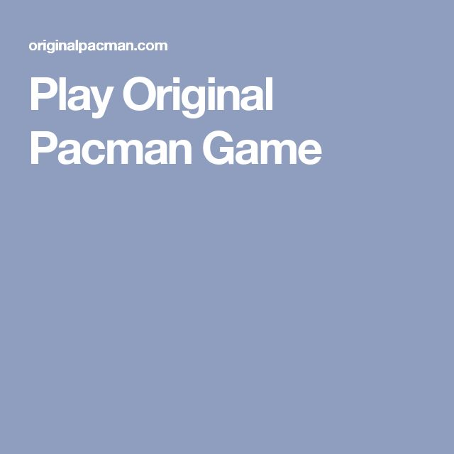 Play Original Pacman Game