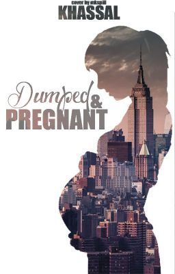 "Read ""Dumped and Pregnant - Chapter 21"" #wattpad #chicklit"