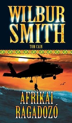 http://konyvsiker.hu/Wilbur-Smith-AFRIKAI-RAGADOZO