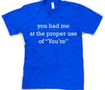 Your/You're Workout T-Shirt