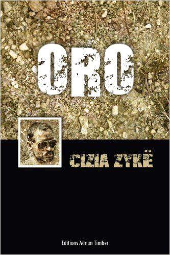 ORO: Les Aventures de Cizia ZYKE eBook: Cizia Zyke: Amazon.fr: Boutique Kindle