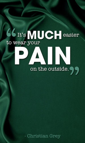 Wear Your Pain on the Outside