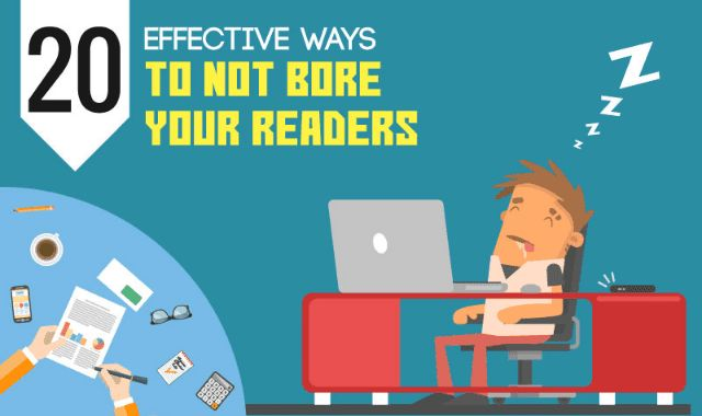 Effective Ways To Not Bore Your Readers | Cktechconnect Blog, Marketing, Content Marketing Tips, Social Media Marketing Tips