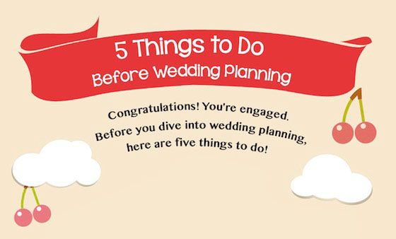 Get 5 best thing to do before planning wedding. This infographic will suggest you what to do and how to do things before wedding planning.