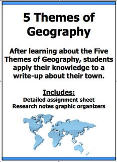 Free 5 Themes of Geography Assignment  This Social Studies assignment has students apply their knowledge of the 5 Themes of Geography to their own community.  What a terrific way to make this subject personal!