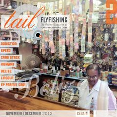 Tail Fly Fishing Magazine - Issue 2 November 2012