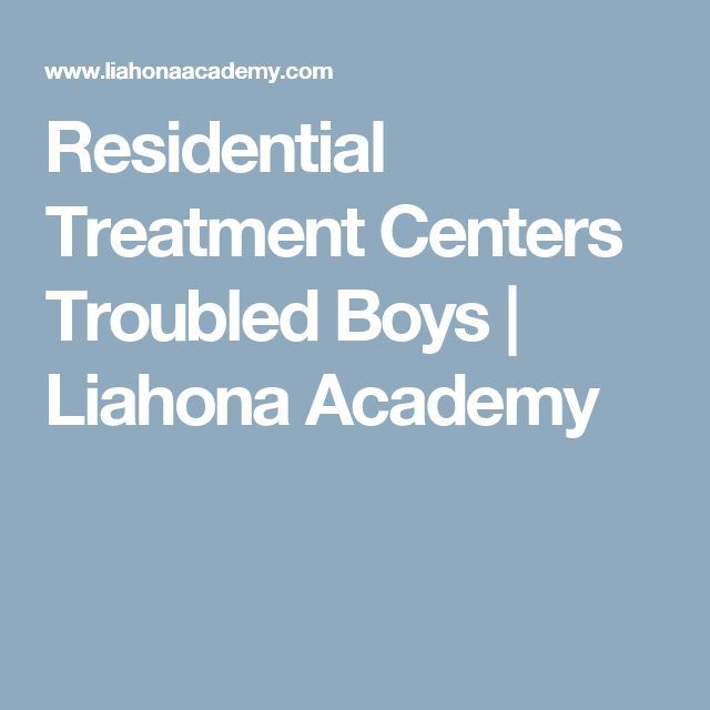 Residential Treatment Centers Troubled Boys | Liahona Academy