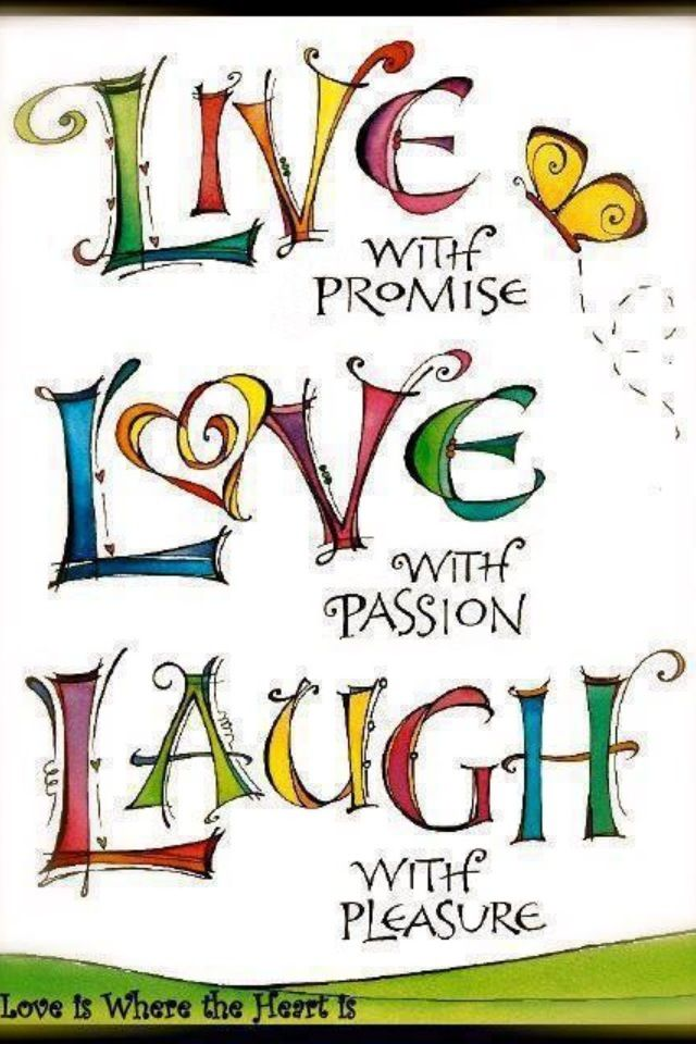 Art  - Words  - Inspiration  - Quote - Live, laugh, Love