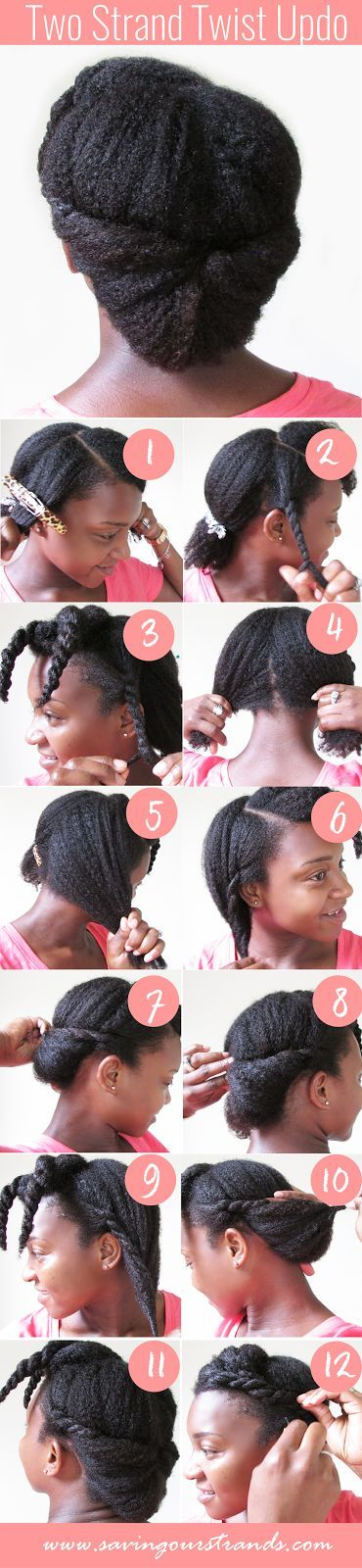 SavingOurStrands | Celebrating Our Natural Kinks Curls & Coils: [Tutorial] Two Strand Twist Updo For Natural Hair