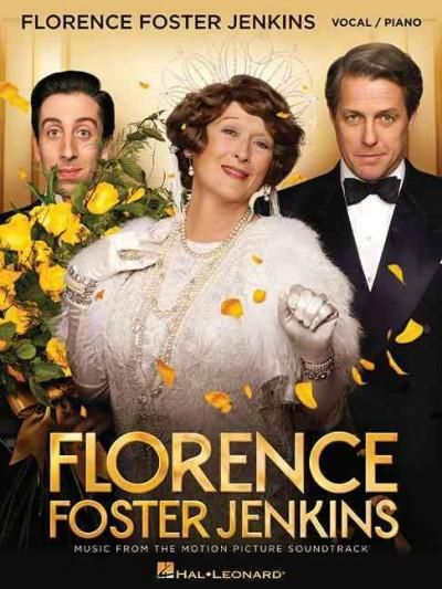 Florence Foster Jenkins: Music from the Motion Picture Soundtrack: Vocal, Piano
