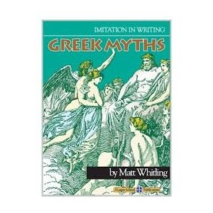 IMITATION IN WRITING - GREEK MYTHS: Book 4 in a growing series of Imitation in Writing materials designed to teach aspiring writers the art and discipline of crafting delightful prose and poetry.   Matt Whitling utilizes the time-tested methodology of great thinkers like Quintilian and Benjamin Franklin in this application of Greek Myths.  27 Classic myths are formatted so students can outline and imitate each, paying particular attention to the definitions and use of vocabulary words.