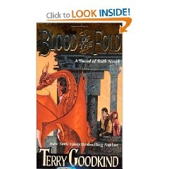 Blood of the Fold, The third book in the Sword of Truth series, Goodkind yet again kept me turning the pages to find out what happened next