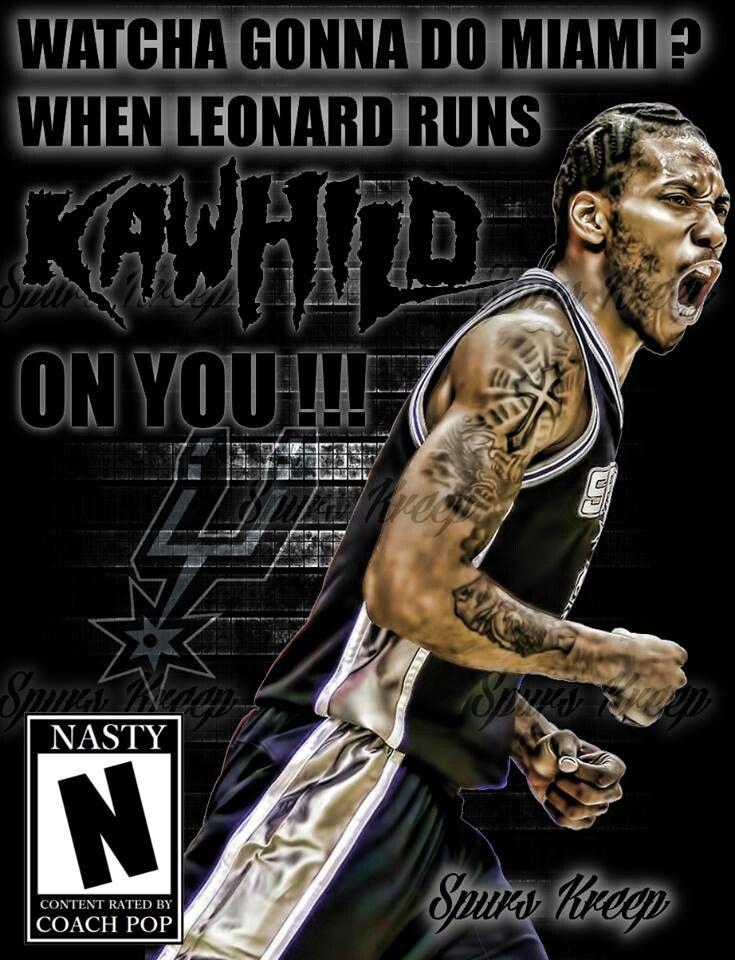 99 Spurs Images Pinterest San Antonio Kawhi Leonard Beat Heat