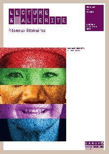 Lecture & altérité : réseaux littéraires http://cataloguescd.univ-poitiers.fr/masc/Integration/EXPLOITATION/statique/recherchesimple.asp?id=195053370