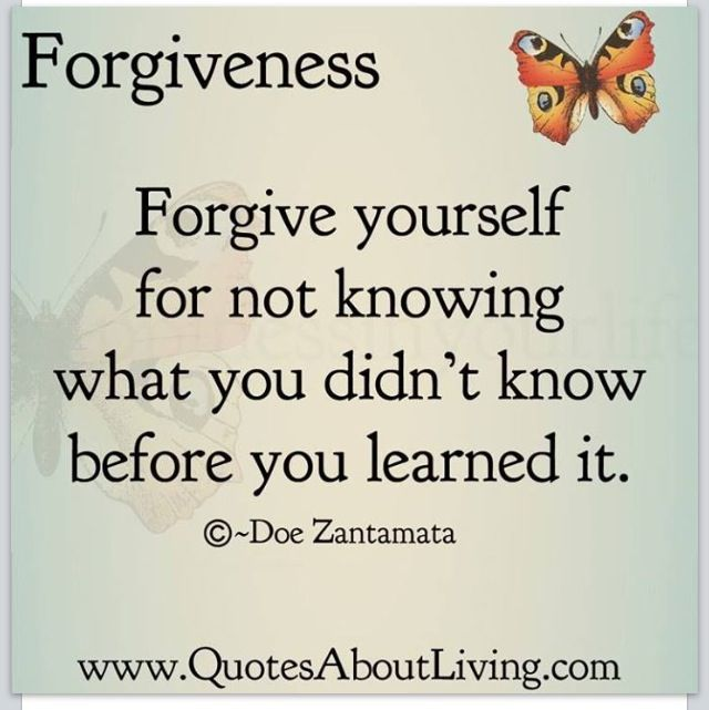 Forgive Yourself Quotes: Forgive Yourself ️