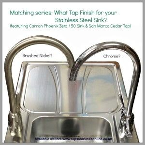 Matching Carron Phoenix Stainless Steel Sinks with right Tap finish