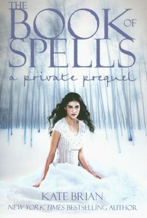 Book of Spells by Kate Brian (F BRI)