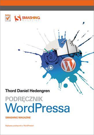 """""""Podręcznik WordPressa. Smashing Magazine""""  #helion #ksiazka #IT #informatyka #WordPress #SmashingMagazine #blog"""