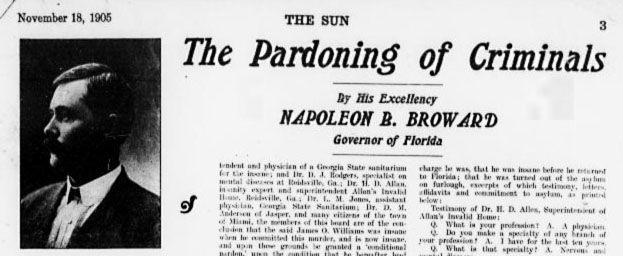 Article on Florida Governor Napoleon B. Broward pardoning criminals. From The Sun (Jacksonville, FL)-November 18, 1905